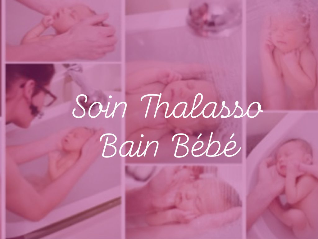 thalasso bain bébé